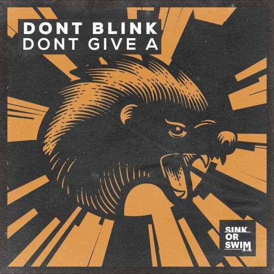 Coverafbeelding Dont Blink - Dont Give A