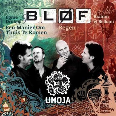 Coverafbeelding Een Manier Om Thuis Te Komen/ Regen - Bløf & Jigme Drukpa/ Bløf & Brahim El Belkani