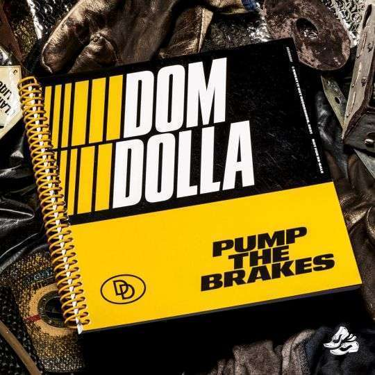 Coverafbeelding Dom Dolla - Pump The Brakes