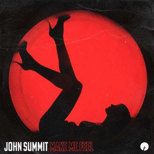 Coverafbeelding John Summit - Make Me Feel