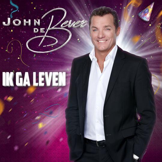 Coverafbeelding John De Bever - Ik Ga Leven