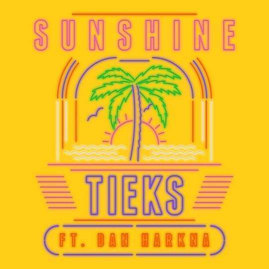 Coverafbeelding Tieks ft. Dan Harkna - Sunshine