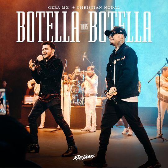 Coverafbeelding Gera MX + Christian Nodal - Botella tras botella