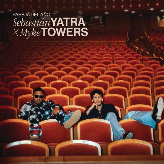 Coverafbeelding Sebastián Yatra x Myke Towers - Pareja Del Año