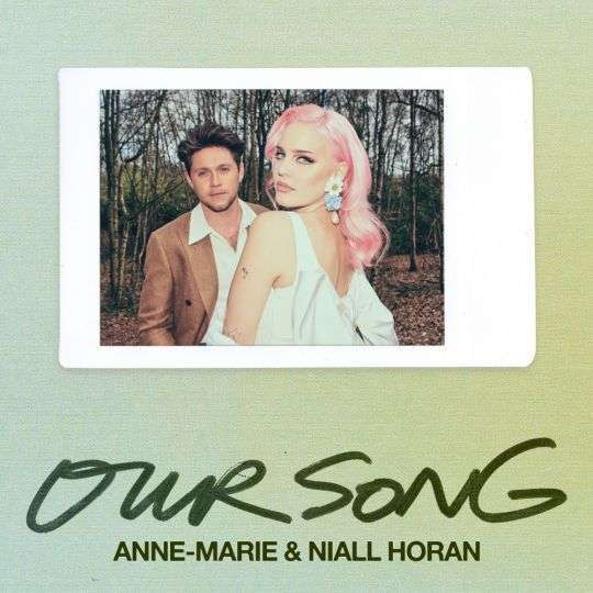 Coverafbeelding Our Song - Anne-Marie & Niall Horan
