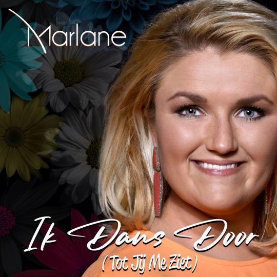 Coverafbeelding Marlane - Ik Dans Door (Tot Jij Me Ziet)
