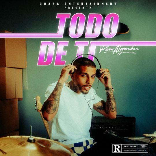 Coverafbeelding Rauw Alejandro - Todo De Ti