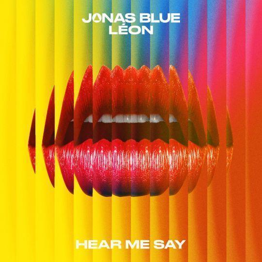 Coverafbeelding Jonas Blue & León - Hear me say