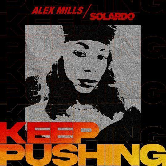 Coverafbeelding Alex Mills/Solardo - Keep Pushing