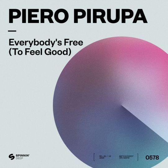 Coverafbeelding Piero Pirupa - Everybody's Free (To Feel Good)