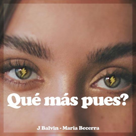 Coverafbeelding J. Balvin & Maria Becerra - Qué Más Pues?