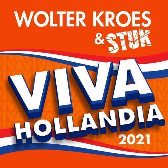 Coverafbeelding Viva Hollandia 2021 - Wolter Kroes & Stuk