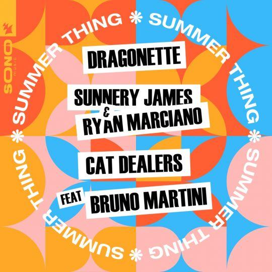 Coverafbeelding Summer Thing - Dragonette, Sunnery James & Ryan Marciano & Cat Dealers Feat Bruno Martini