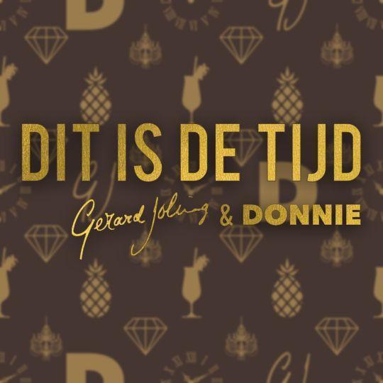 Coverafbeelding Dit Is De Tijd - Gerard Joling & Donnie