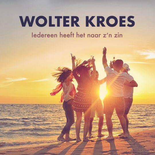 Coverafbeelding Wolter Kroes - Iedereen Heeft Het Naar Z'n Zin