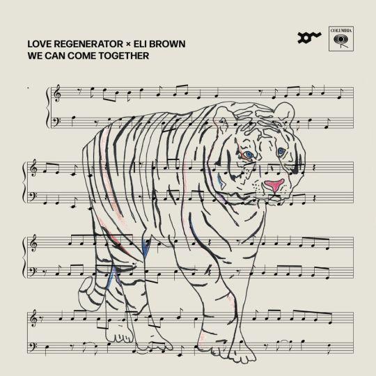 Coverafbeelding Love Regenerator x Eli Brown - We Can Come Together