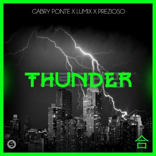 Coverafbeelding Gabry Ponte x Lum!x x Prezioso - Thunder