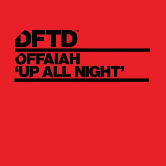 Coverafbeelding Offaiah - Up All Night