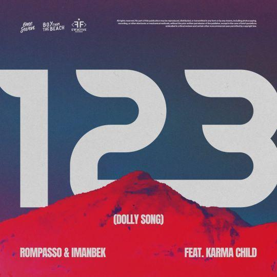 Coverafbeelding 123 (Dolly Song) - Rompasso & Imanbek Feat. Karma Child