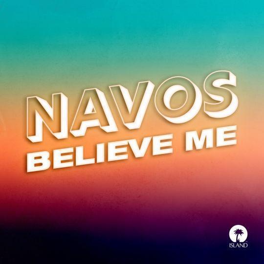 Coverafbeelding Navos - Believe Me