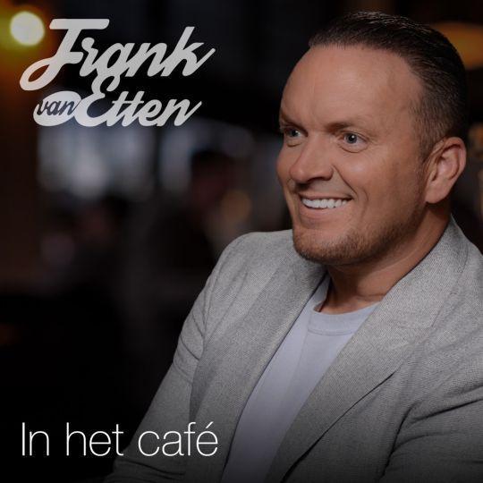 Coverafbeelding Frank Van Etten - In Het Café