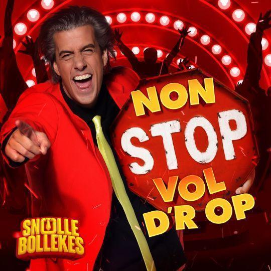 Coverafbeelding Non Stop Vol D'r Op - Snollebollekes