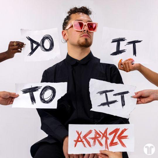 Coverafbeelding Acraze - Do It To It