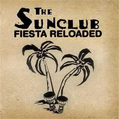 Coverafbeelding Fiesta Reloaded - The Sunclub