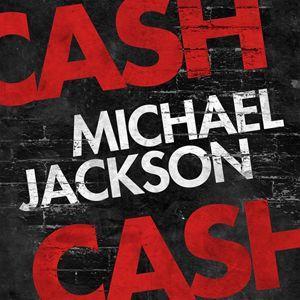 Coverafbeelding Michael Jackson - Cash Cash