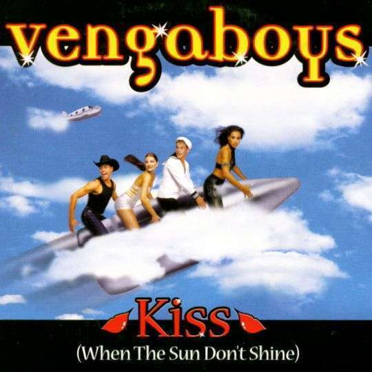 Coverafbeelding Kiss (When The Sun Don't Shine) - Vengaboys