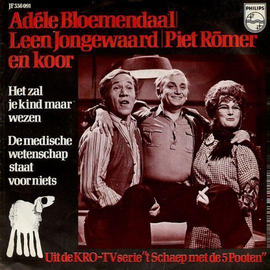 Coverafbeelding Het Zal Je Kind Maar Wezen - Adèle Bloemendaal, Leen Jongewaard, Piet Römer En Koor