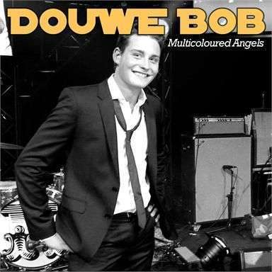 Coverafbeelding Multicoloured Angels - Douwe Bob