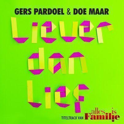 Coverafbeelding Liever Dan Lief - Gers Pardoel & Doe Maar
