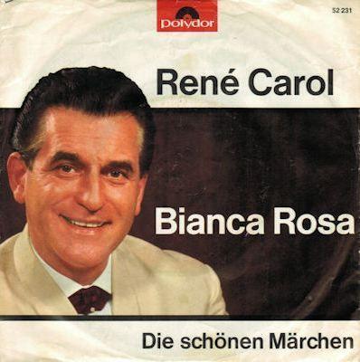 Coverafbeelding René Carol - Bianca Rosa