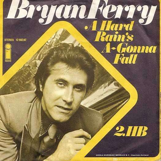 Coverafbeelding A Hard Rain's A-gonna Fall - Bryan Ferry