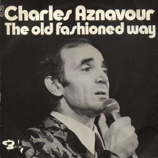 Coverafbeelding The Old Fashioned Way - Charles Aznavour