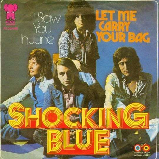 Coverafbeelding Let Me Carry Your Bag - Shocking Blue