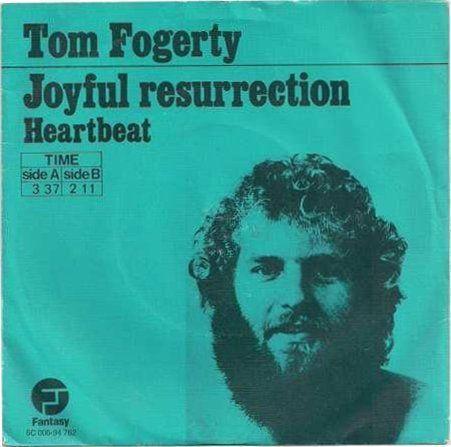 Coverafbeelding Joyful Resurrection - Tom Fogerty