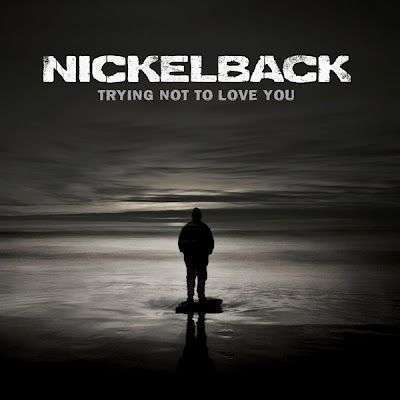 Coverafbeelding Trying Not To Love You - Nickelback