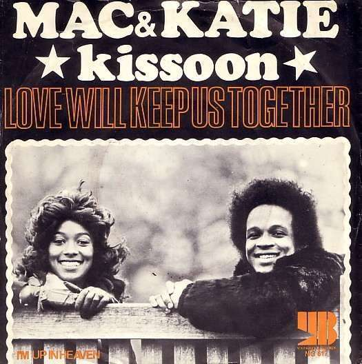 Coverafbeelding Love Will Keep Us Together - Mac & Katie Kissoon
