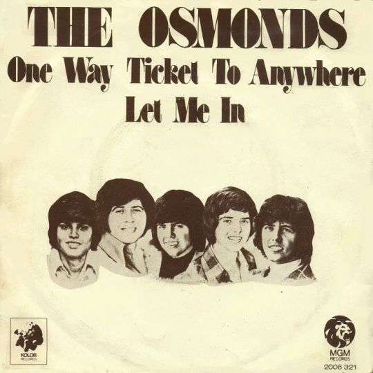 Coverafbeelding The Osmonds - One Way Ticket To Anywhere