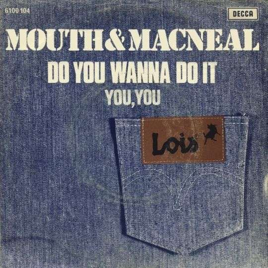 Coverafbeelding Do You Wanna Do It - Mouth & Macneal