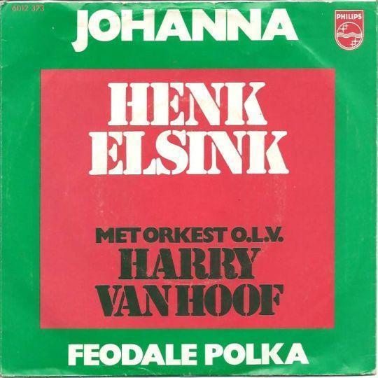 Coverafbeelding Henk Elsink met Orkest o.l.v. Harry Van Hoof - Johanna