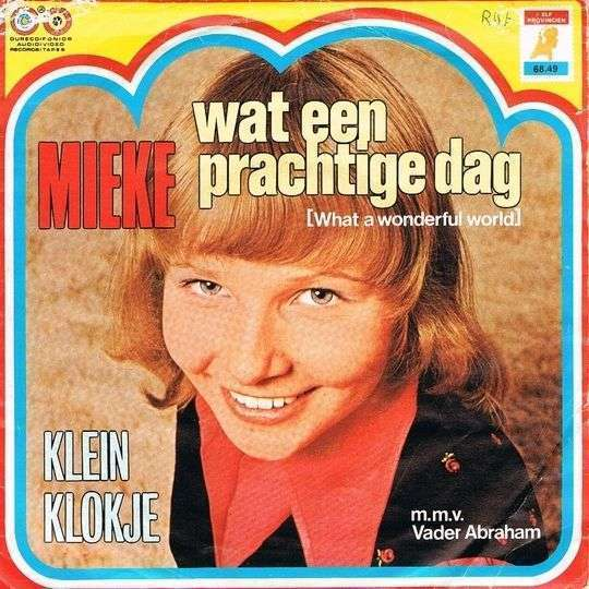Coverafbeelding Wat Een Prachtige Dag (What A Wonderful World) - Mieke M.m.v. Vader Abraham