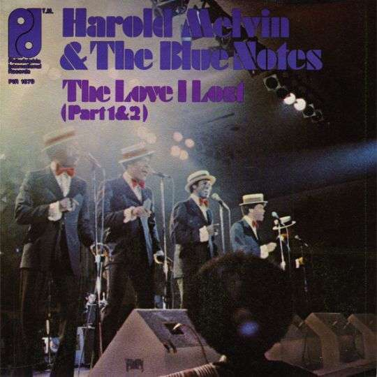 Coverafbeelding The Love I Lost (Part 1) - Harold Melvin & The Blue Notes