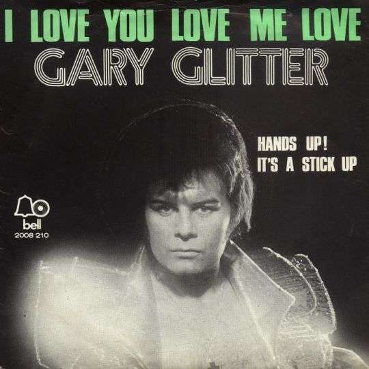 Coverafbeelding I Love You Love Me Love - Gary Glitter