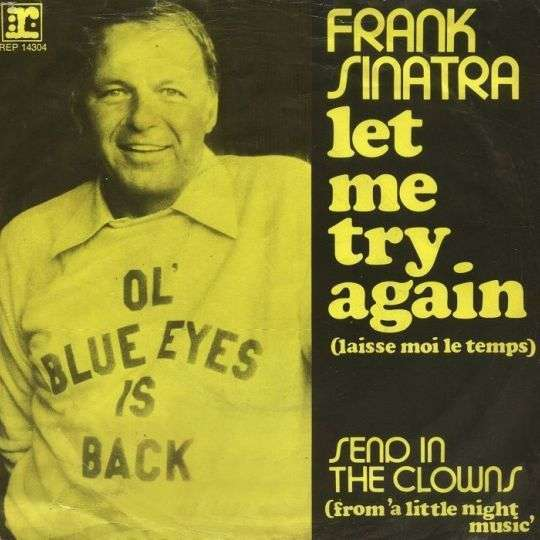 Coverafbeelding Let Me Try Again (Laisse Moi Le Temps) - Frank Sinatra