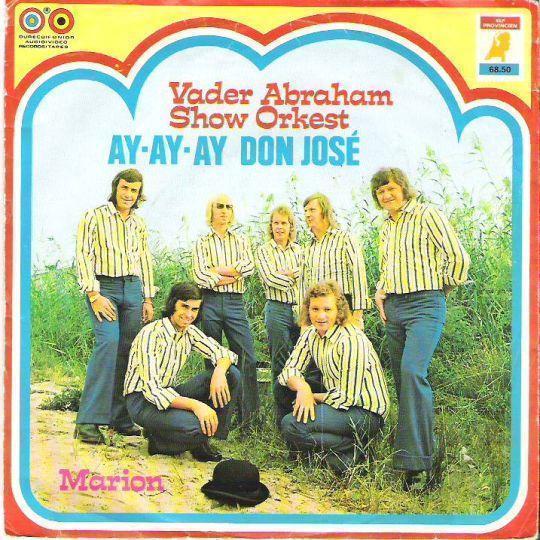 Coverafbeelding Vader Abraham Show Orkest - Ay-Ay-Ay Don José