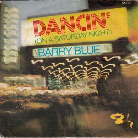 Coverafbeelding Dancin' (On A Saturday Night) - Barry Blue
