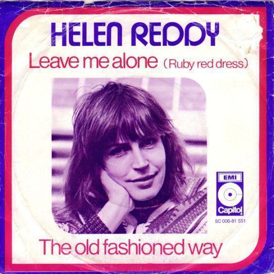 Coverafbeelding Helen Reddy - Leave Me Alone (Ruby Red Dress)